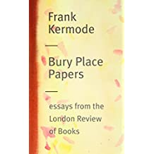 Bury Place Papers: Essays from the London Review of Books