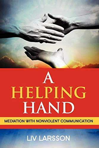 A Helping Hand, Mediation with Nonviolent Communication
