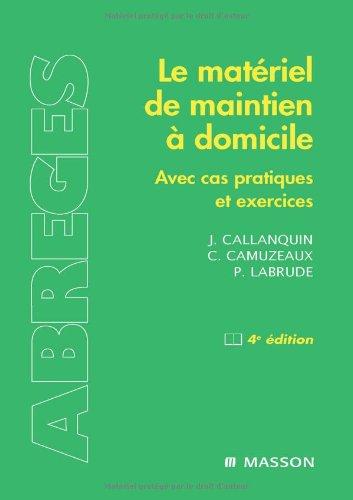 Le matériel de maintien à domicile : Avec cas pratiques et exercices (Ancien prix éditeur : 46,9 euros)