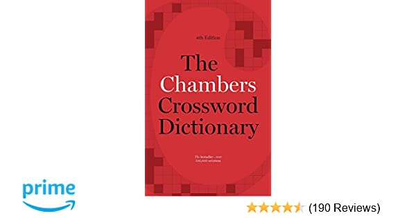 The Chambers Crossword Dictionary, 4th Edition: Amazon co uk