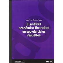 El análisis económico-financiero en 100 ejercicios resueltos (Cuadernos de documentación)