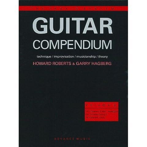 Guitar Compendium Vol.3 - technique / improvisation / musicianship / theory - The Praxis System - guitar - method - [Language: English] - (ADV 10016) - Guitar Method Vol