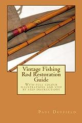 Vintage Fishing Rod Restoration Guide Paperback