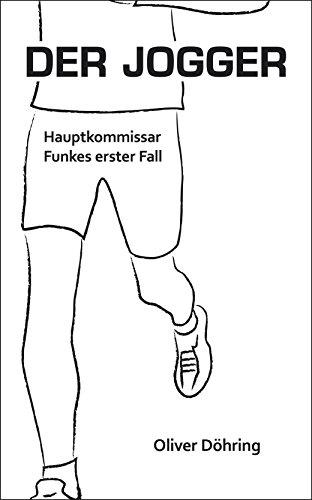 Der Jogger: Hauptkommissar Funkes erster Fall -