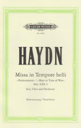 """Missa in Tempore belli C-Dur Hob. XXII: 9"""" Pauken-Messe: für 4 Solostimmen, Chor, Orchester und Orgel/Klavierauszug"""