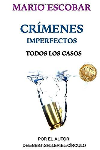 Crímenes Imperfectos (Libro Completo): Los casos de Grace Sanders por Mario Escobar