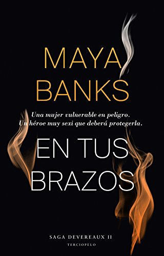 En tus brazos (Saga Devereaux nº 2) par  Maya Banks