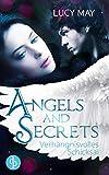 Verhängnisvolles Schicksal (Young Adult, Romantasy)  (Angels & Secrets-Reihe 4)