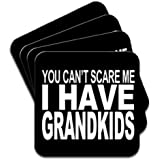 You Can't Scare Me I Have Grandkids Set Of 4 Coasters