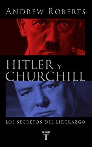 Portada del libro Hitler y Churchill. Los secretos del liderazgo (PENSAMIENTO)