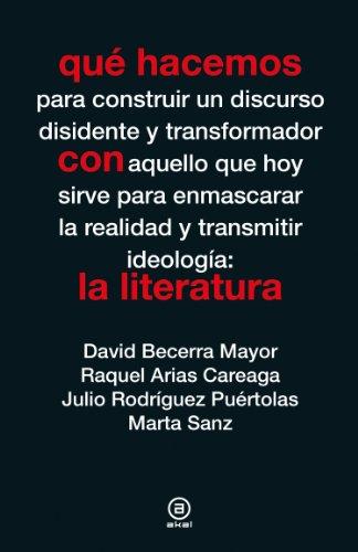 Qué hacemos con la literatura por Julio Rodríguez Puértolas