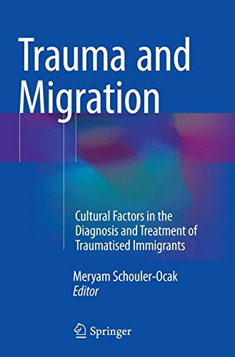 Trauma and Migration: Cultural Factors in the Diagnosis and Treatment of Traumatised Immigrants