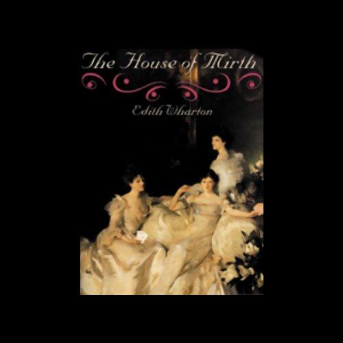 The House of Mirth  Audiolibri
