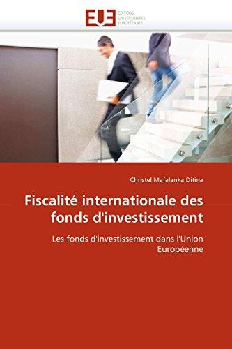 Fiscalité internationale des fonds d''investissement