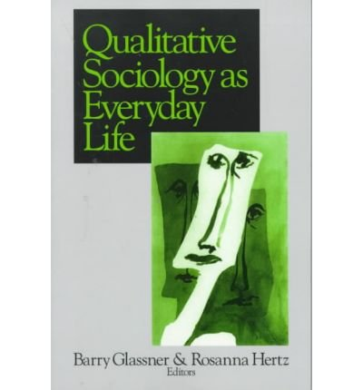 Qualitative Sociology as Everyday Life (Paperback) - Common