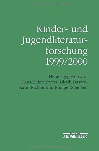 Kinder- und Jugendliteraturforschung 1999/2000: Mit einer Gesamtbibliographie der Veröffentlichungen des Jahres 1999