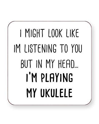"""Getränkeuntersetzer mit Aufschrift""""I Might Look Like I'm Listening But in My Head I'm Playing My Ukulele"""", quadratisch oder rund, 4 Stück, SQUARE Individual"""