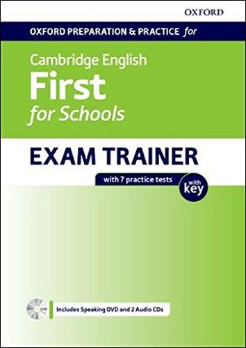 Oxford Preparation & Practice for Cambridge English: First for Schools Exam Trainer: Cambridge English First for School Student's Book with Key Pack