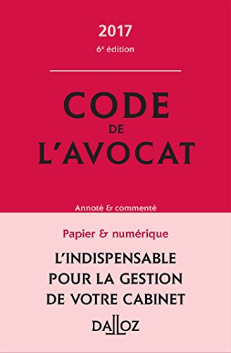 Code de l'avocat 2017, comment