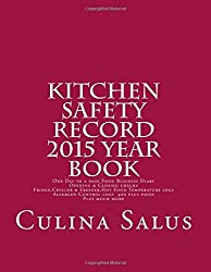 By Culina Salus Kitchen Safety Record 2015 Year Book: One day to a page Food Business Diary (1st) [Paperback]