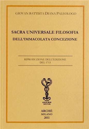 Sacra universale filosofia dell'immacolata concezione par Giovan Battista Diana Paleologo