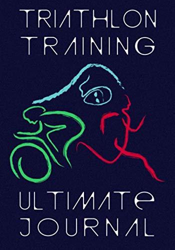 Triathlon Training Ultimate Journal: Endurance Athlete Log Book - Personal Best and Mileage Tracker - 52 Weeks Undated Diary (Peak Performance Tracker, Band 1) (Shorts Bike Swim Triathlon)