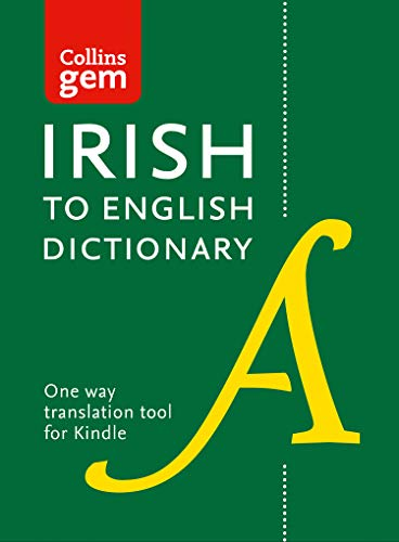 Collins Irish to English (One Way) Gem Dictionary: Trusted support for learning (Collins Gem) (Irish Edition) por Collins Dictionaries