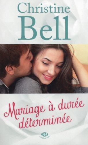 Mariage à durée déterminée par Christine Bell