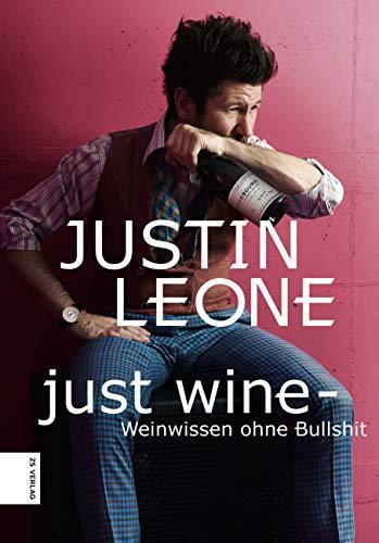 Just Wine: Weinwissen ohne Bullshit (Dekanter Sommelier)