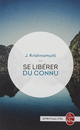 Se libérer du connu-Modèle aléatoire par Jiddu Krishnamurti