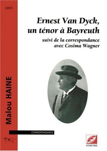 ernest-van-dyck-un-tnor--bayreuth-suivi-de-la-correspondance-avec-cosima-wagner