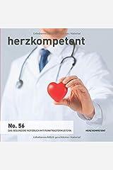 Herzkompetent: Das besondere Notizbuch mit Punktrastermustern (No. 56) Taschenbuch