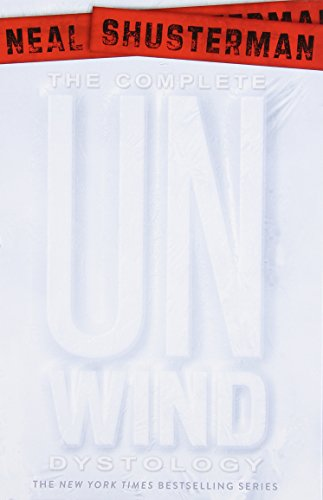 The Complete Unwind Dystology Set: Unwind; Unwholly; Unsouled; Undivided