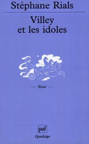 Villey et les Idoles : Petite introduction  la lecture de Michel Villey