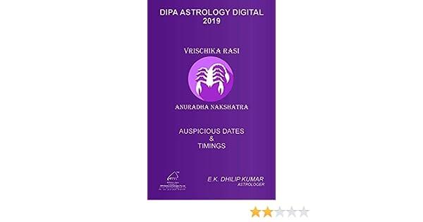 Anuradha Nakshatra - Vrischika Rasi: 2019 Auspicious Dates