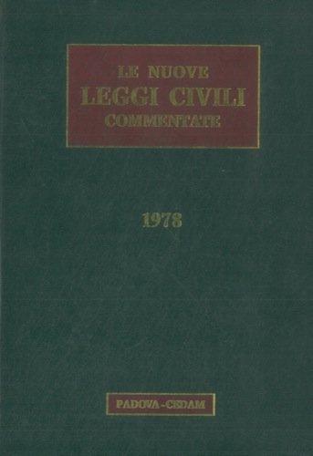 Le nuove leggi civili commentate. 1978.