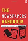 The Newspapers Handbook (Media Practice)