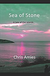 Sea of Stone: A Tale of the Islands