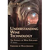 [Understanding Wine Technology: A Book for the Non-Scientist That Explains the Science of Winemaking] (By: David Bird) [published: April, 2012]