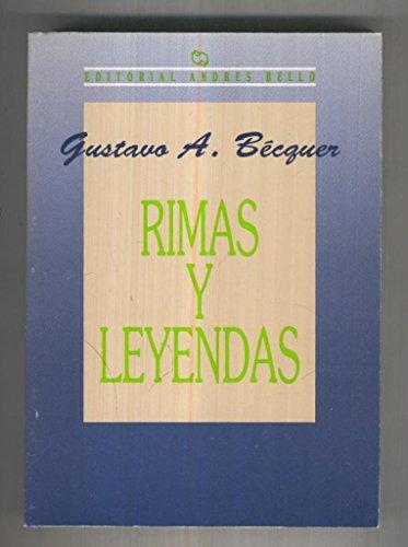 Andres Bello: Rimas y Leyendas