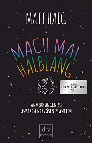 Buchseite und Rezensionen zu 'Mach mal halblang. Anmerkungen zu unserem nervösen Planeten' von Matt Haig