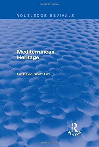 Mediterranean Heritage (Routledge Revivals)