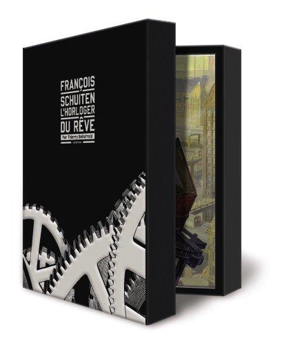 François Schuiten, l'horloger du rêve : Dans l'atelier secret du joaillier
