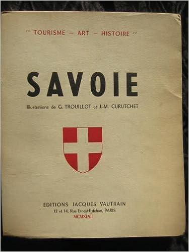 Livres gratuits Savoie - tourisme - art - histoire pdf ebook
