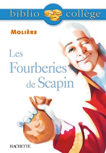 Bibliocollège - Les Fourberies de Scapin, Molière par Anne-France Grénon