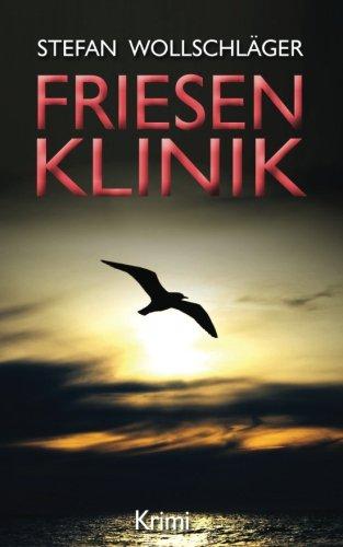 Friesenklinik: Ostfriesen-Krimi