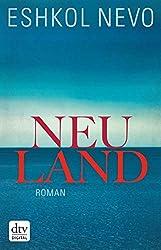Neuland: Roman (German Edition)