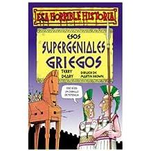 Esos Supergeniales Griegos / The Groovy Greeks (Coleccion Esa Horrible Historia)