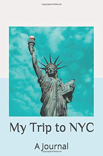 My Trip to NYC: A Journal