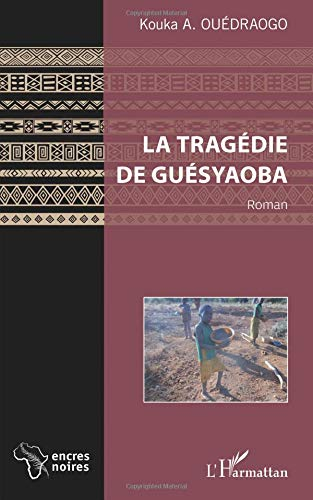 La tragédie de Guésyaoba